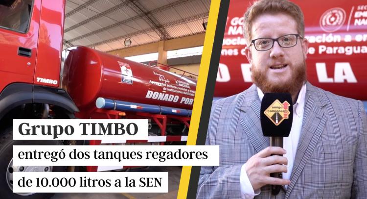 Grupo Timbo entregó dos tanques regadores de 10.000 litros a la SEN