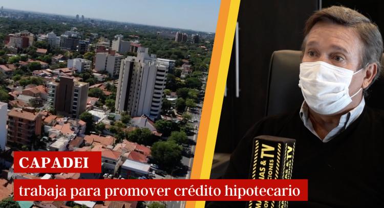 CAPADEI trabaja con autoridades nacionales y el sector financiero para promover el crédito hipotecario